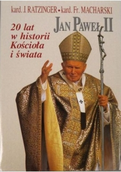 Jan Paweł II. 20 lat historii Kościoła i świata