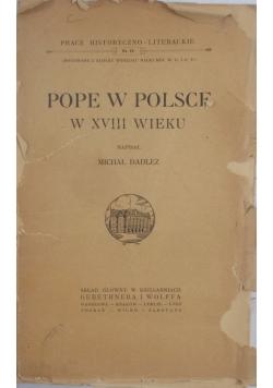 Pope w Polsce w XVIII wieku, 1923r