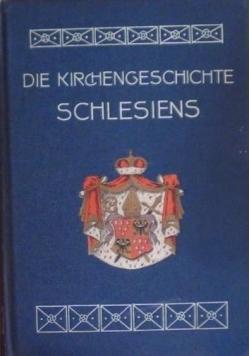 Die Kirchengeschichte Schlesiens wyd. 1908