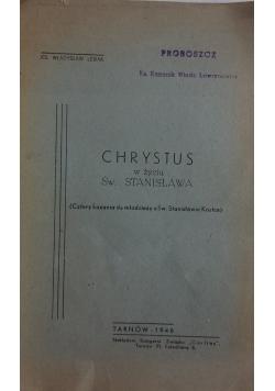 Chrystus w życiu Św. Stanisława, 1946r.