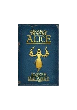 Kroniki Wardstone T.12 Spook's Alice Br.