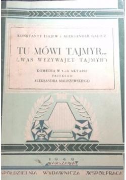 Tu mów Tajmyr..., 1949 r,