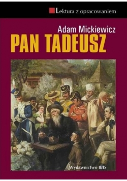 Pan Tadeusz z opracowaniem TW IBIS