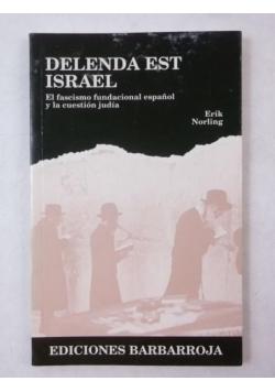 Delenda est Israel