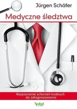 Medyczne śledztwa. Rozpoznawanie schorzeń...