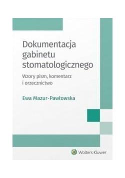 Dokumentacja gabinetu stomatologicznego