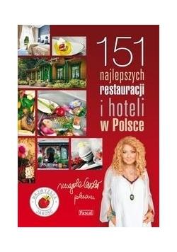 151 Najlepszych Restauracji i Hoteli w Polsce