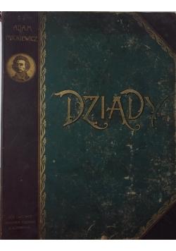 Dziady, cz. I,II i IV, 1896 r.