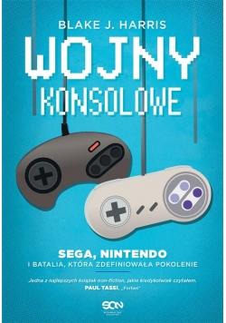 Wojny konsolowe. SEGA, Nintendo i batalia, która..