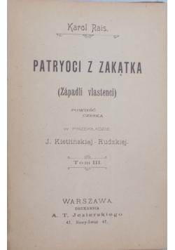 Patryoci z zakątka, 1900 r.
