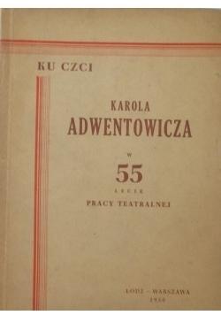 Ku czci Karola Adwentowicza w 55 lecie pracy teatralnej, 1950r.