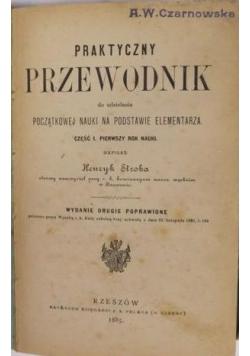 Praktyczny przewodnik do udzielania początkowej nauki na podstawie elementarza, 1885 r.