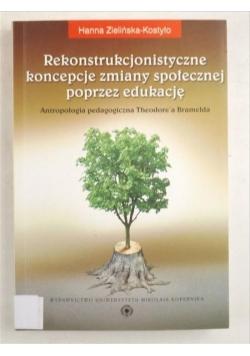Rekonstrukcjonistyczne koncepcje zmiany społecznej poprzez edukację