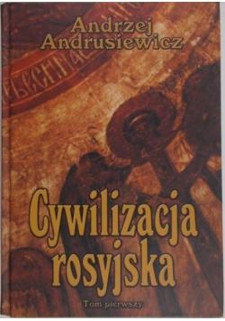 Cywilizacja rosyjska. Tom I