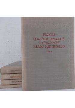 Proces Ramualda Trauguta i Członków Rządu Narodowego Tom I- IV