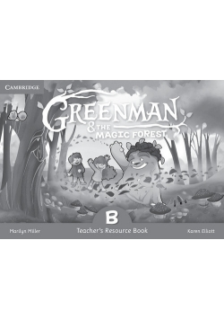 Greenman and the Magic Forest B Teacher's Resource Book