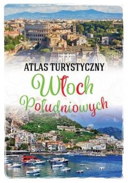 Atlas turystyczny Włoch Południowych