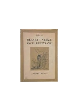 Blask i nędze życia kurtyzany ,1949r.