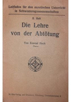 II Heft. Die Lehre von der Abtotung, 1924 r.