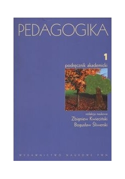 Pedagogika. Podręcznik akademicki, tom 1.