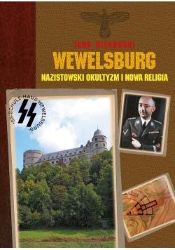 Wewelsburg. Nazistowski okultyzm i nowa religia