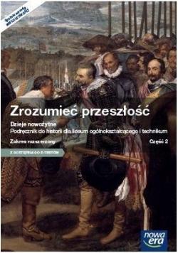 Historia LO 2 Zrozumieć przeszłość Podr. ZR NE