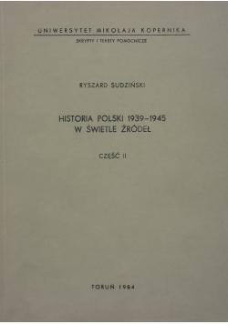 Historia Polski 1939-1945 w świetle żródeł część II,