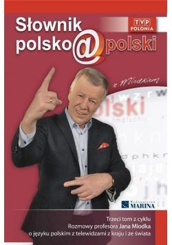 Słownik polsko@polski z Miodkiem T.3