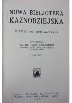 Nowa Biblioteka Kaznodziejska Tom XLV , 1933 r.