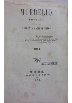 Murdelio, 1853r.
