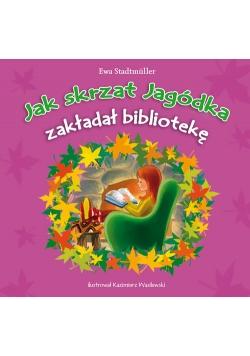 Jak skrzat Jagódka zakładał bibliotekę