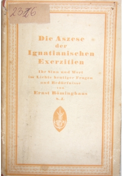 Die Aszese der Ignatianischen Exerzitien