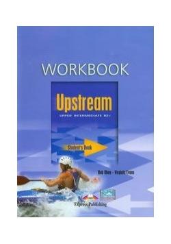 Upstream Upper Intermediate B2+ Workbook