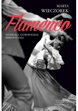 Flamenco. Studium z antropologii semiotycznej