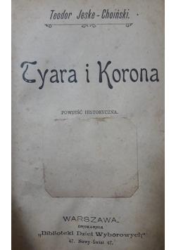 Tyara i Korona , 1900 r.