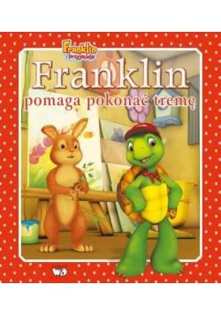 Franklin pomaga pokonać tremę. Franklin i