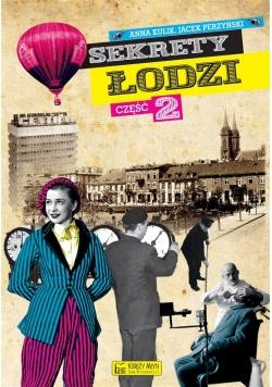Sekrety Łodzi cz. 2