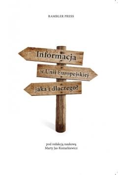 Informacja w Unii Europejskiej Jaka i dlaczego?