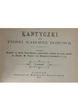 Kantyczki czyli pieśni nabożne domowe, 1885r.