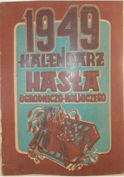 Kalendarz hasła ogrodniczo - rolniczego, 1949 r