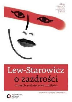 Lew - Starowicz o zazdrości i innych szaleństwach