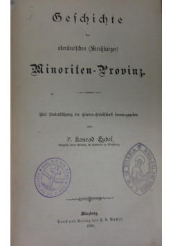 Geschichte der oberdeutschen (Straßburger) Minoriten - Provinz. 1886 r.