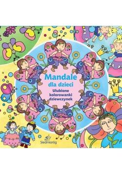 Mandale dla dzieci. Ulubione kolorowanki dziewczyn