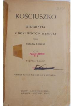 Kościuszko boigrafia z dokumentów wysnuta, 1906r