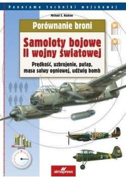 Porównanie broni. Samoloty bojowe II WŚ wyd.2