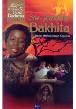 Św. Józefina Bakhita - duma afrykańska kościoła