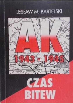 AK 1943-1945. Czas bitew