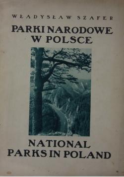 Parki Narodowe w Polsce, National Park in Poland, 1929r.