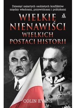 Wielkie nienawiści wielkich postaci historii