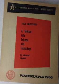 A Venture into Science and Technology for advanced students